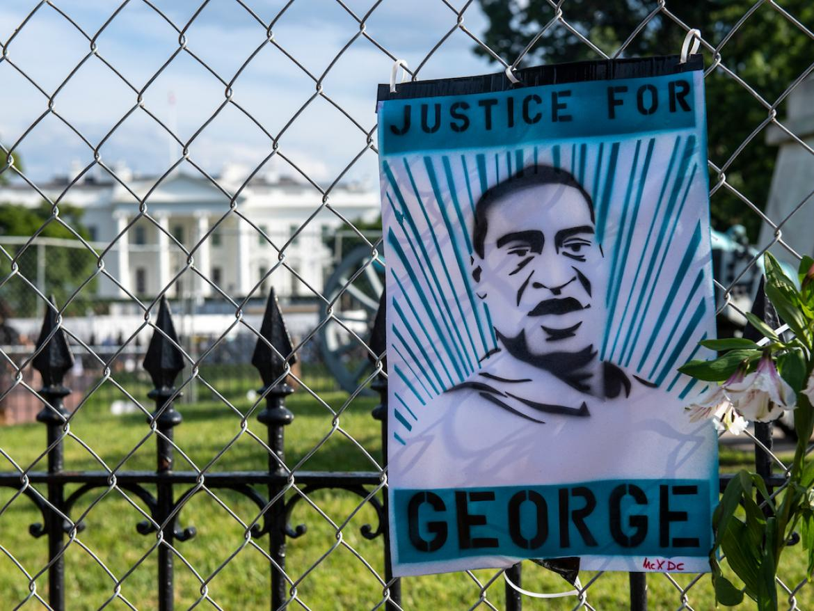Justice for George sign in front of White House