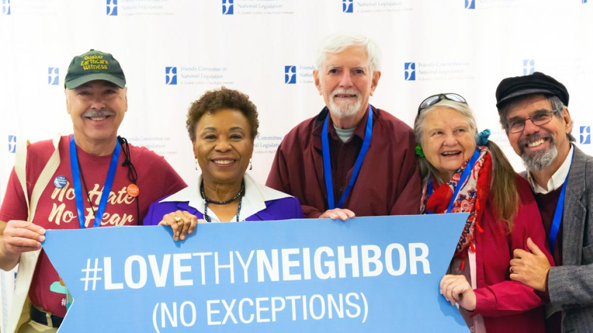 Rep. Barbara Lee (CA-13) and California Friends holding Love Thy Neighbor Sign at FCNL's Annual Meeting 2019.